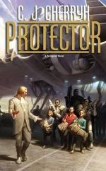 Protector : Foreigner Series : Book 14 - C J Cherryh