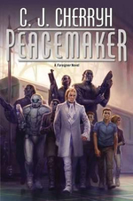 Peacemaker : Foreigner Novels (Hardcover) : Book 15 - C. J. Cherryh