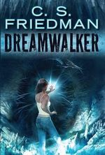 Dreamwalker - C S Friedman