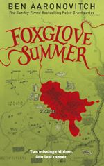 Foxglove Summer : Rivers of London - Ben Aaronovitch
