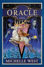 Oracle : The House War: Book Six - Michelle West