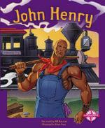John Henry : Imagination Series: Tall Tales - Bill Balcziak