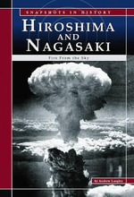 Hiroshima and Nagasaki : Fire from the Sky - Andrew Langley