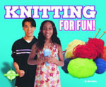 Knitting for Fun! - Jen Jones
