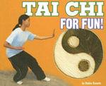 Tai Chi for Fun! - Robin Michal Koontz