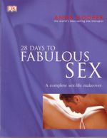 28 Days to Fabulous Sex - Anne Hooper