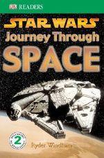 DK Readers : Star Wars: Journey Through Space - Ryder Windham