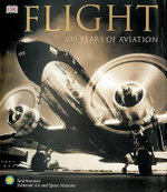 Flight : 100 Years of Aviation - R G Grant
