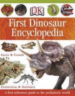 DK First Dinosaur Encyclopedia - Caroline Bingham