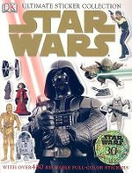DK Ultimate Sticker Collection : Star Wars : With Over 280 Reusable Full-Colour Stickers