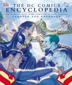 The DC Comics Encyclopedia : The Definitive Guide to the Characters of the DC Universe - Scott Beatty