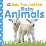 Baby Animals : Baby Touch and Feel (DK Publishing)