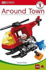 DK Readers Lego Duplo : Around Town : DK Reader Level 1 - DK Publishing