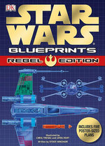 DK Star Wars Blueprints : Rebel Edition - Ryder Windham