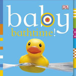 Baby Bathtime! : Let's Get Working! - Dawn Sirett