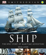 Ship : The Epic Story of Maritime Adventure - Brian Lavery