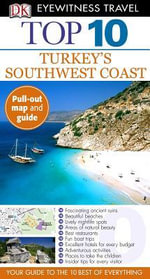 DK Eyewitness Travel Guide : Top 10 Turkey's South Coast - DK Publishing
