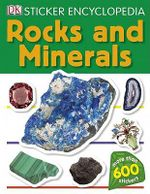 DK Sticker Encyclopedia : Rocks and Minerals : More than 600 Reusable Stickers - DK Publishing