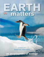 Earth Matters : An Encyclopedia of Ecology