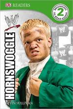 DK Readers WWE : Hornswoggle : DK Reader Level 2 - DK Publishing