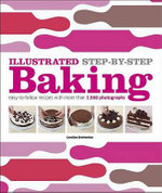 Illustrated Step-By-Step Baking - DK Publishing