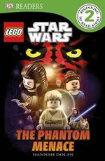 DK Readers Lego Star Wars Episode I : The Phantom Menace : DK Reader Level 2 - DK Publishing