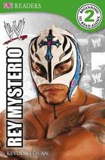 DK Reader Level 2 Wwe : Rey Mysterio - BradyGames