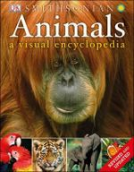 Animals : A Visual Encyclopedia - Dorling Kindersley