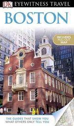DK Eyewitness Travel Guide : Boston - Patricia Harris