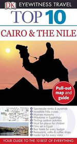 Top 10 Cairo & the Nile : DK Eyewitness Top 10 Travel Guides - Global Editorial Director Andrew Humphreys