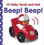 Beep! Beep! : Beep! Beep! - Dawn Sirett
