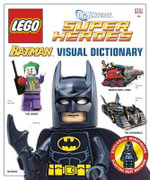 LEGO Batman : Visual Dictionary : With Electro Suit Batman Minifigure - DK Publishing