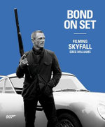 Bond on Set : Filming Skyfall - Greg Williams