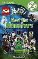 Lego Monster Fighters : Meet the Monsters : DK Readers : Level 2 - Simon Beecroft