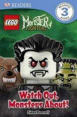 Lego Monster Fighters : Watch Out, Monsters About! : DK Readers : Level 3 - Simon Beecroft