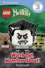 Lego Monster Fighters : Watch Out, Monsters About! - Simon Beecroft