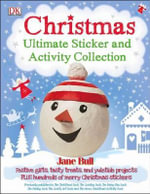 Christmas Ultimate Sticker and Activity Collection - Jane Bull
