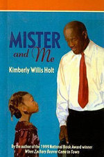 Mister and Me - Kimberly Willis Holt