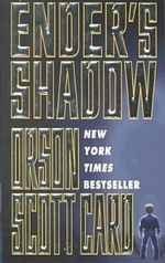 Ender's Shadow : A Parallel Novel to Ender's Game - Orson Scott Card
