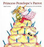 Princess Penelope's Parrot - Helen Lester