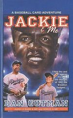 Jackie & Me : Baseball Card Adventures (Pb) - Dan Gutman