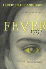 Fever, 1793 - Laurie Halse Anderson
