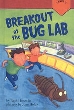 Breakout at the Bug Lab - Professor Ruth Horowitz