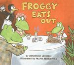 Froggy Eats Out - Jonathan London