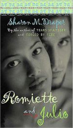 Romiette and Julio - Sharon M Draper