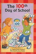 The 100th Day of School : Scholastic Reader: Level 2 (Pb)