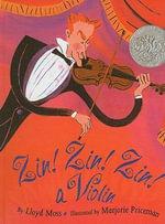 Zin! Zin! Zin! a Violin - Lloyd Moss