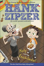 Holy Enchilada! : Hank Zipzer; The World's Greatest Underachiever (Prebound) - Henry Winkler