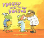 Froggy Goes to the Doctor - Jonathan London