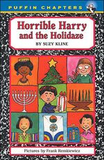 Horrible Harry and the Holidaze - Suzy Kline